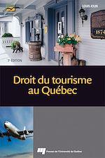 Téléchargez le livre :  Droit du tourisme au Québec, 3<sup>e</sup> édition