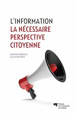 Download this eBook L'information: la nécessaire perspective citoyenne