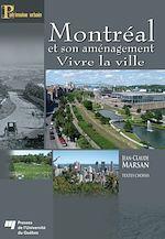 Download this eBook Montréal et son aménagement