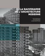 Download this eBook La sauvegarde de l'architecture moderne
