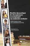 Télécharger le livre :  Modèle dynamique de changement accompagné en contexte scolaire