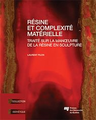 Téléchargez le livre :  Résine et complexité matérielle
