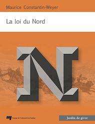 Téléchargez le livre :  La loi du Nord