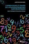 Télécharger le livre :  L'apprentissage à travers des situations-problèmes mathématiques - Bases théoriques et réalisation pratique