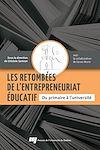 Télécharger le livre :  Les retombées de l'entrepreneuriat éducatif - Du primaire à l'université