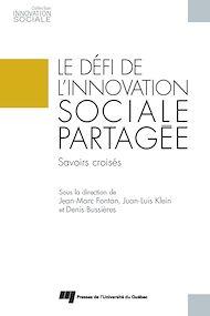 Téléchargez le livre :  Le défi de l'innovation sociale partagée