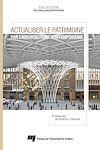 Télécharger le livre :  Actualiser le patrimoine par l'architecture contemporaine