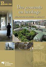 Download this eBook Des couvents en héritage / Religious Houses: A Legacy