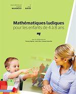 Téléchargez le livre :  Mathématiques ludiques pour les enfants de 4 à 8 ans