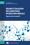 Télécharger le livre :  Mesure et évaluation des compétences en éducation médicale
