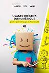 Télécharger le livre :  Usages créatifs du numérique pour l'apprentissage au XXIe siècle