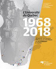Téléchargez le livre :  L'Université du Québec 1968-2018