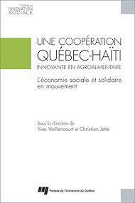 Téléchargez le livre :  Une coopération Québec-Haïti innovante en agroalimentaire