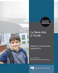 Téléchargez le livre :  Le bien-être à l'école: enjeux et stratégies gagnantes