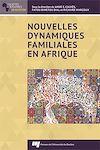 Télécharger le livre :  Nouvelles dynamiques familiales en Afrique