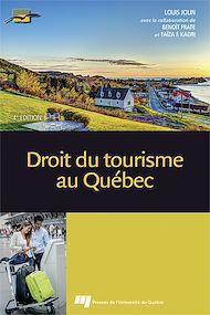 Téléchargez le livre :  Droit du tourisme au Québec, 4e édition