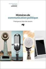 Téléchargez le livre :  Histoires de communication politique