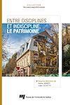 Télécharger le livre :  Entre disciplines et indiscipline, le patrimoine
