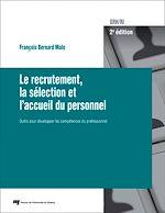 Download this eBook Le recrutement, la sélection et l'accueil du personnel, 2e édition