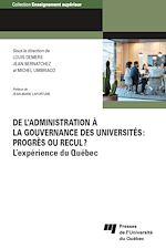 Téléchargez le livre :  De l'administration à la gouvernance des universités: progrès ou recul?