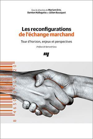 Téléchargez le livre :  Les reconfigurations de l'échange marchand