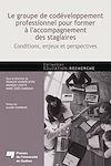 Télécharger le livre :  Le groupe de codéveloppement professionnel pour former à l'accompagnement des stagiaires