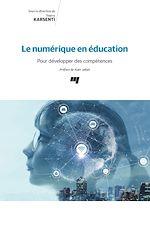 Téléchargez le livre :  Le numérique en éducation