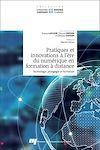 Télécharger le livre :  Pratiques et innovations à l'ère du numérique en formation à distance