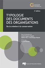 Téléchargez le livre :  Typologie des documents des organisations, 2e édition
