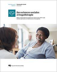 Téléchargez le livre :  Des sciences sociales à l'ergothérapie
