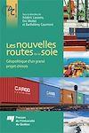 Télécharger le livre :  Les nouvelles routes de la soie