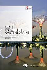 Téléchargez le livre :  L' Asie du Sud-Est contemporaine