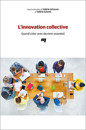 Téléchargez le livre :  L'innovation collective