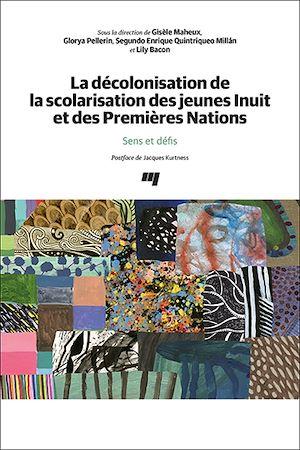 Téléchargez le livre :  La décolonisation de la scolarisation des jeunes Inuit et des Premières Nations