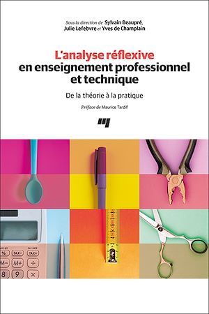 Téléchargez le livre :  L'analyse réflexive en enseignement professionnel et technique