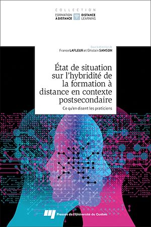 Téléchargez le livre :  État de situation sur l'hybridité de la formation à distance en contexte postsecondaire, tome 1