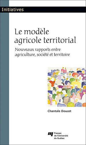 Téléchargez le livre :  Le modèle agricole territorial