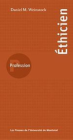 Téléchargez le livre :  Profession éthicien