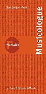 Téléchargez le livre :  Profession musicologue