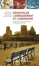 Téléchargez le livre :  Renouveler l'aménagement et l'urbanisme