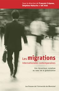 Téléchargez le livre :  Les migrations internationales contemporaines. Une dynamique complexe au cœur de la globalisation