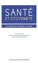 Téléchargez le livre :  Santé et citoyenneté. Les expériences du Brésil et du Québec