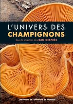 Téléchargez le livre :  L'univers des champignons