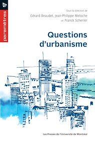 Téléchargez le livre :  Questions d'urbanisme