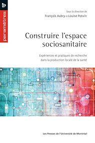 Téléchargez le livre :  Construire l'espace sociosanitaire