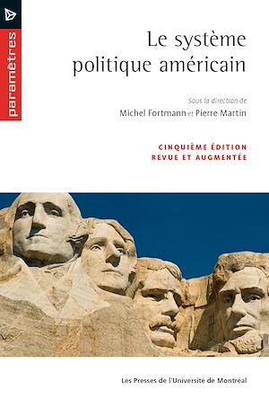Téléchargez le livre :  Le système politique américain (5e édition)