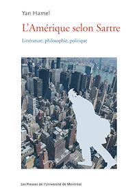 Téléchargez le livre :  L'Amérique selon Sartre