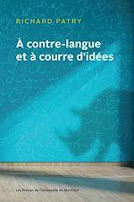 Téléchargez le livre :  À contre-langue et à courre d'idées