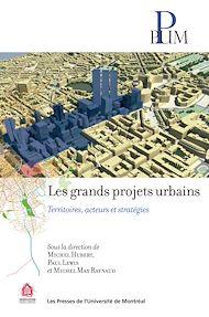 Téléchargez le livre :  Les grands projets urbains