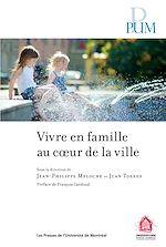 Download this eBook Vivre en famille au cœur de la ville